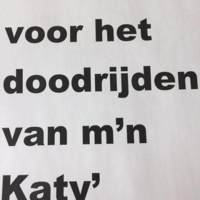 'Bedankt voor het doodrijden van m'n Katy'