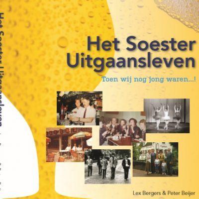 Boek over Het Soester Uitgaansleven wordt woensdag 27 november 'gelanceerd'