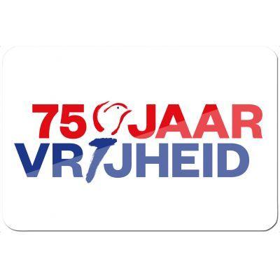 75 jaar vrijheid 70x100 cm.